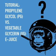 Tutorial on Propylene Glycol (PG) vs. Vegetable Glycerin (VG) E-juice. Learn about pros and cons, differences in terms of flavor, throat hit, and safety.