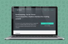 Sir Trevor JS — rich content editing entirely re-imagined for the web: an intuitive editor for web content which does not presuppose anything about how it will be rendered.