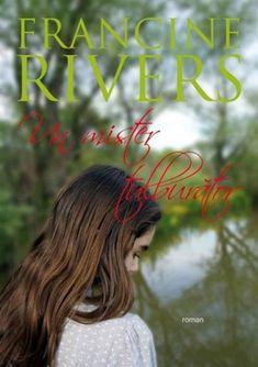Un mister tulburător, Francine Rivers Francine Rivers