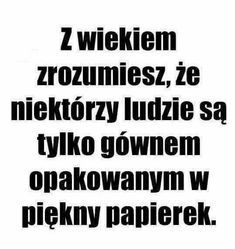 Real Quotes, Daily Quotes, Words Quotes, Life Quotes, Polish Memes, Powerful Words, True Stories, Positive Quotes, Quotations