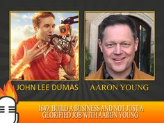 Build a business and not just a glorified job with Aaron Young