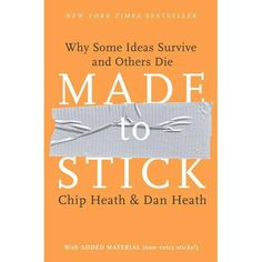 """Why do some ideas thrive while others die? And how do we improve the chances of worthy ideas? In Made to Stick, accomplished educators and idea collectors Chip and Dan Heath tackle head-on these vexing questions. Inside, the brothers Heath reveal the anatomy of ideas that stick and explain ways to make ideas stickier, such as applying the """"human scale principle,"""" using the """"Velcro Theory of Memory,"""" and creating """"curiosity gaps."""""""