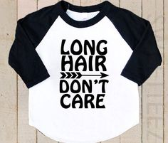 Long Hair Don't Care Shirt Funny Boy Raglan 3/4th by SweetTeez1
