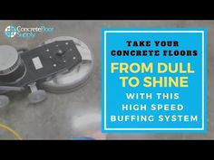 How High Speed Buffing Increases Concrete Floor Shine - YouTube