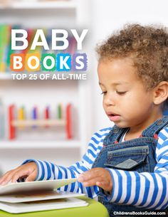 25 best baby books of all time. I cant wait to start her library. Kadence will get my original copy of the Rainbow Fish from when I was a little girl. Best Children Books, Books For Teens, Childrens Books, Infant Activities, Book Activities, Baby Books, Kid Books, Best Baby Book, Kids Reading