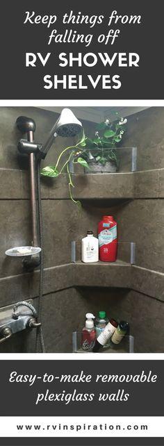 DIY: How to Add (Removable) Walls to Shower Shelves | RV Inspiration Toy Hauler Camper, Camper Storage, Camper Trailers, Rv Campers, Travel Trailers, Storage Shelves, Storage Ideas, Kayak Storage, Horse Trailers