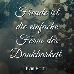 Wir wünschen einen besinnlichen 4. Advent! Karl Barth, Chalkboard Quotes, Advent, Art Quotes, Aqua, Gratitude, Joy, Quotes, Water