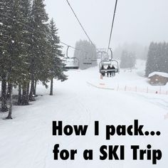 How I pack for a SKI