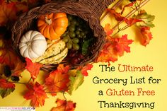 The Ultimate Grocery List for a Gluten Free Thanksgiving - a guide to surviving the holidays when you're gluten free! - FaveGlutenFreeRecipes.com