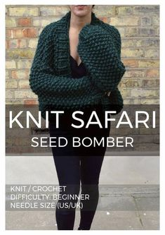 """Add a splash of chunky knitting to your winter wardrobe with the Seed Bomber. The seed stitch works up quickly to create a fun texture and the slightly oversized and cropped shape and big balloon sleeves keep the fit looking on trend.  SIZES: Oversized fit, with instructions for Small (to fit bust 32-34""""), Medium (to"""