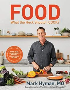 Food: What the Heck Should I Cook?: More than 100 delicious recipes–pegan Food: What the Heck Should I Cook?: More than 100 delicious recipes–pegan Mark Hyman, Dairy Free Diet, Gluten Free, 10 Day Detox, Osvaldo Gross, Natural Grocers, It Pdf, Ebooks Pdf, Healthy Cook Books