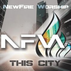 This City - EP by Newfire Worship on Apple Music