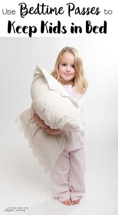 Giving a bedtime pass to a child won't stay in bed helps her understand the need to stay in bed on the regular days. I put choice back in her hands.