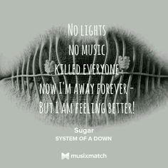 Sugar System of a Down Lyrics