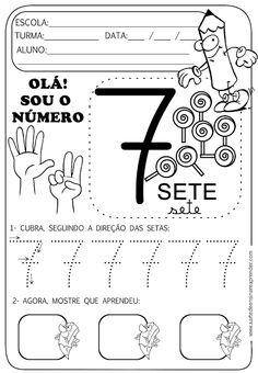 Atividades pronta - Numeral 7 Education Quotes For Teachers, Education College, Quotes For Students, Elementary Education, Quotes For Kids, Preschool Kindergarten, Preschool Activities, Number Sense Activities, Middle School Reading