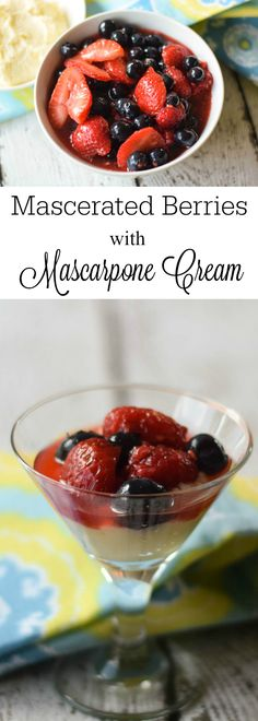 Mascerated Berries with Mascarpone Cream