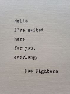 Foo Fighters quote hand typed on antique typewriter