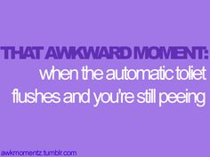 Or when your done and it doesn't and you have to figure out how to make it flush. lol