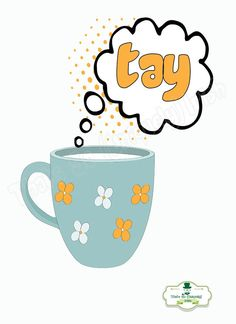 Tay Tea Irish slang Irish Poster Irish by ThatsSoIrish on Etsy