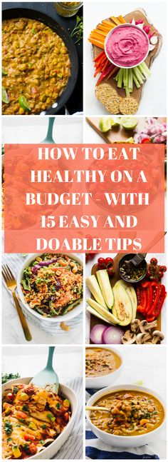 Eating Healthy doesn't have to be, and usually isn't expensive! I wanted to share my Top 15 Tips for How to Eat Healthy on A Budget.