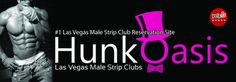Hunk Oasis provides access to the best male strip clubs in Las Vegas. Want to see a male strip club in Vegas? Call us today for a free VIP pickup and admission! Access to all strip clubs with males and male strippers is guaranteed with Hunk Oasis.
