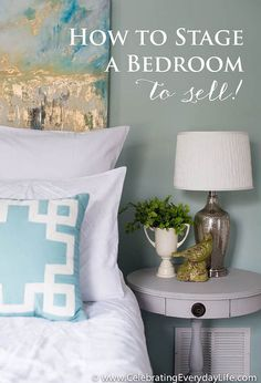 how to stage a bedroom to sell, bedroom ideas, painting