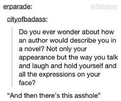 How would an author describe you in a novel