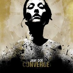 "Converge ""Jane Doe"" by Jacob Bannon"