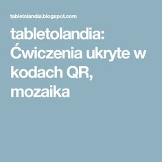 tabletolandia: Ćwiczenia ukryte w kodach QR, mozaika