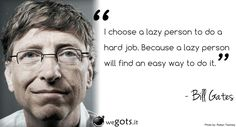 Bill Gates Microsoft Choose a Lazy Person Quote HD Wallpaper | HD ...