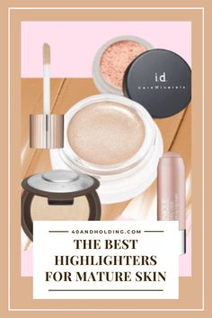 I tested makeup highlighters to see how they perform on mature skin and here are the ones that stood out!  Check out the Best Highlighters for mature skin for a youthful, radiant glow!    #highlighters #glow #makeup #makeupover40 #makeupover50 #agelessbeauty #beauty #beautyover40 #beautyover50 #40andholdinglife #makeupproducts #glowingskin