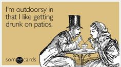 :)) I never thought i was a drunk until reading ecards.. i need to rethink my hobbies