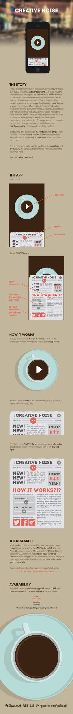 Creative Noise is an App that helps you boost your creativity and productivity using the noises/sounds from an Cafe environment but adjustable with volume controls so you get the right amount of noise for a distraction free working environment. by Igor Štumberger, via Behance *** #app #gui #ui #behance