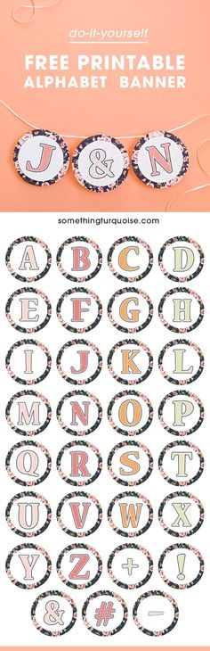 Gorgeous, FREE printable floral alphabet banner - with numbers and symbols too! Free Printable Banner, Printable Letters, Diy Letters, Letters And Numbers, Free Printables, Diy Birthday Banner, Diy Banner, Graduation Banner, Wraps