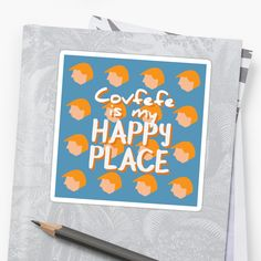 Get your covfefe while it's hot - Covfefe is my happy place stickers •  get 50% off 10 stickers or more!!     Also buy this artwork on home decor, apparel, stickers, and more.