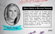 I took Zimbio's yearbook superlative quiz and I am the Most Likely to Become Famous! What about you?null - Quiz