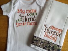 Baby Mommy Hunting Onesie Set Mommy's Hunting Buddy by babytweets, $18.00