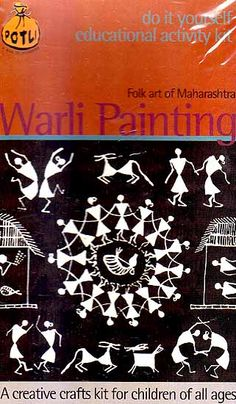 Warli Painting Folk Art of Maharashtra (Do it Yourself Educational Activity kit)