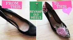 How To Revamp Old Heels