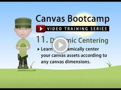 Canvas Bootcamp 11 - Dynamic Centering and Alignment