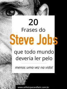 As frases mais inteligentes do Steve Jobs para sua vida e carreira!