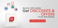 Become a #ZINGclub member, Get #DISCOUNTS & #OFFERS on your daily shopping. To know more call us: 080 6000 7444