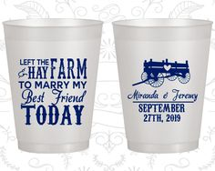 Left the Farm and Hay, To Marry my Best Friend Today, Frosted Plastic Cups, Farm Wedding, Barn Wedding, Carriage, Natural Frosted Cups (350)