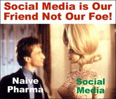 With a friend like that, who needs enemies! http://pharmamkting.blogspot.com/2010/03/pharmas-friend-social-media.html