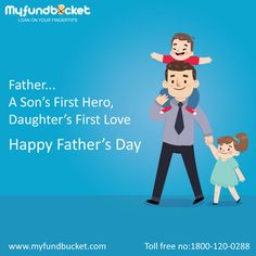 Happy Fathers Day from MyFundBucket Visit: https://www.myfundbucket.com/ Toll Free: 1800-120-0288 #home #personal #business #credit #card #