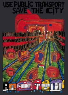In 1989 Hundertwasser designed the poster USE PUBLIC TRANSPORT - SAVE THE CITY for UITP, International Association of Public Transport, Brussels.