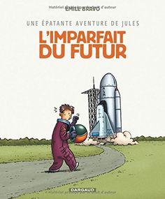 Épatante aventure de Jules (Une) - tome 1 - Imparfait du ... https://www.amazon.fr/dp/2205058983/ref=cm_sw_r_pi_dp_x_LD41ybYC2HNF8
