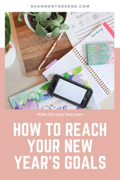 How to Achieve Your New Year's Goals - New Year's resolutions and how to make sure you hit your goals. Free Printable Included #newyears #goals