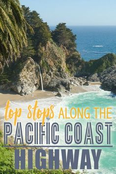 Top Stops on Pacific Coast Highway #california #usa