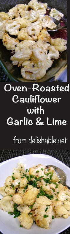 Garlic Roasted Cauliflower recipe - super easy to prepare & a wonderful side dish, perfect with any entree, and can even work as a substitute for potatoes.   delishable.net